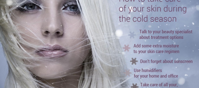 How to Take Care of Your Skin During the Cold Season
